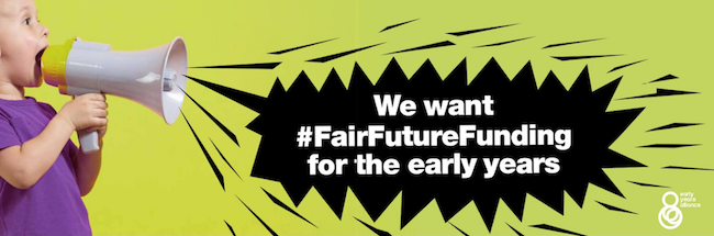 We want fair funding for the early years