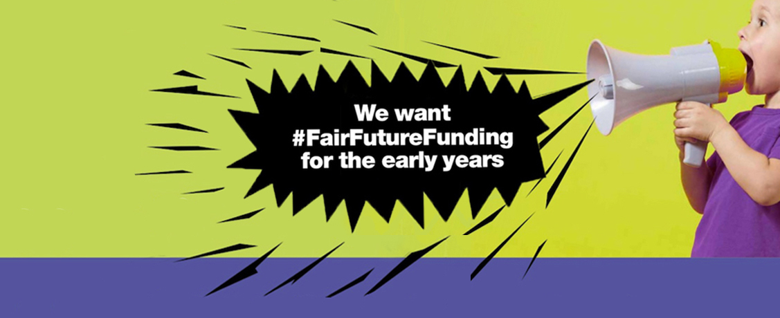 Tell your MP about early years funding crisis