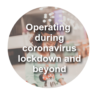Operating during lockdown and beyond